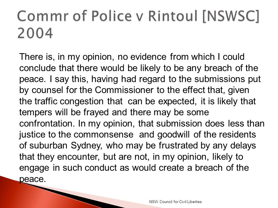 Commr of Police v Rintoul [NSWSC] 2004